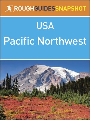 cover image of Rough Guides Snapshots USA - The Pacific Northwest