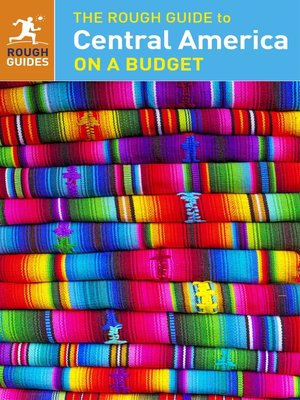 cover image of The Rough Guide to Central America on a Budget