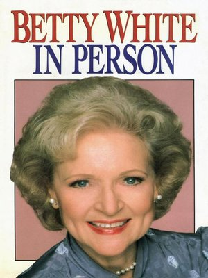 cover image of Betty White in Person