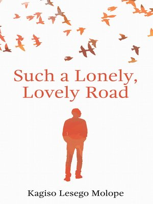 cover image of Such a Lonely, Lovely Road