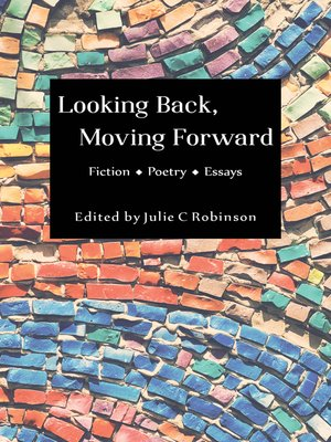 cover image of Looking Back, Moving Forward