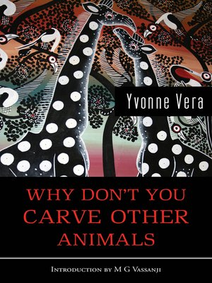 cover image of Why Don't You Carve Other Animals