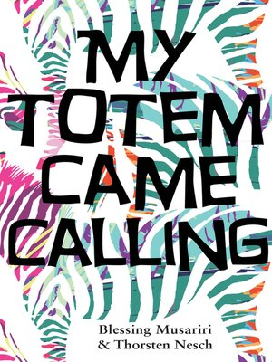 cover image of My Totem Came Calling