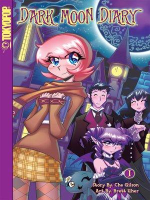 cover image of Dark Moon Diary, Volume 1