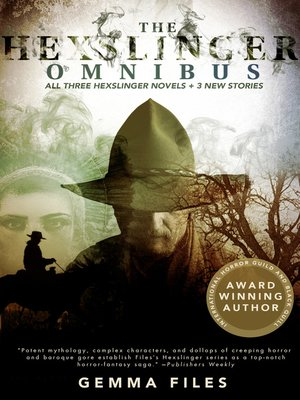 cover image of The Hexslinger Omnibus