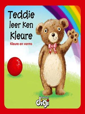 cover image of Teddie Leer Ken Kleure