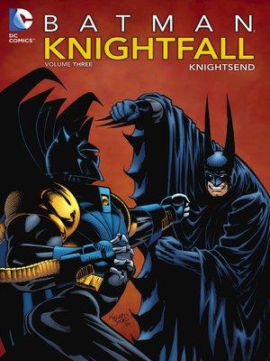 cover image of Batman: Knightfall, Volume 3