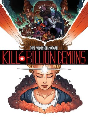 cover image of Kill Six Billion Demons, Volume 1