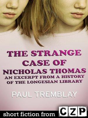 cover image of The Strange Case of Nicholas Thomas