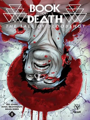cover image of Book of Death: The Fall of Bloodshot, Issue 1