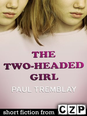 cover image of The Two-Headed Girl