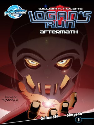 cover image of William F. Nolan's Logan's Run: Aftermath, Issue 1