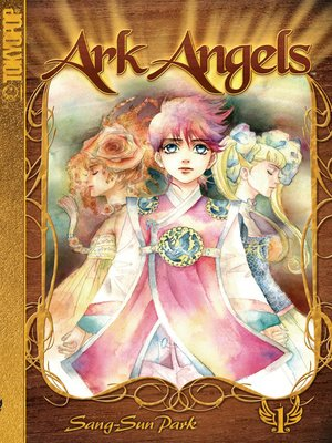 cover image of Ark Angels, Volume 1