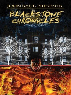 cover image of John Saul's The Blackstone Chronicles