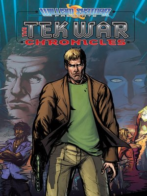 cover image of William Shatner Presents: The Tek War Chronicles, Collected Edition, Volume 2