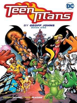cover image of Teen Titans by Geoff Johns, Book 1