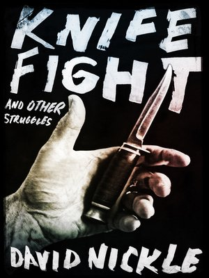 cover image of Knife Fight and Other Struggles