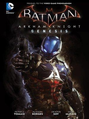 cover image of Batman: Arkham Knight Genesis (2015)