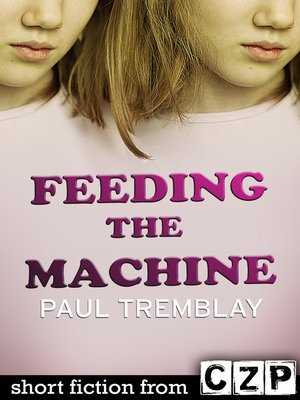 cover image of Feeding the Machine