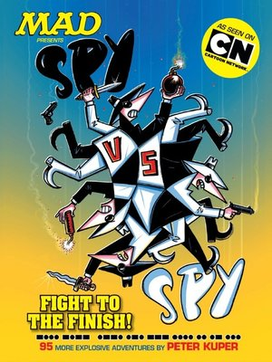 cover image of MAD Presents: Spy vs. Spy - Fight to the Finish!