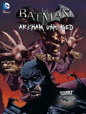 cover image of Batman: Arkham Unhinged (2012), Volume 3