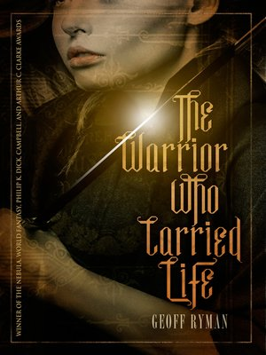 cover image of The Warrior Who Carried Life