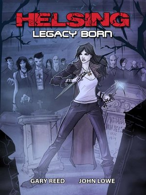 cover image of Helsing: Legacy Born