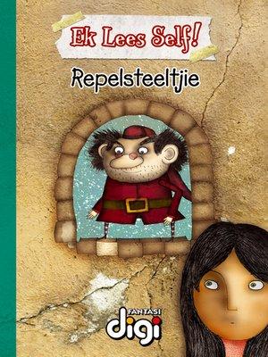 cover image of Ek Lees Self! Repelsteeltjie