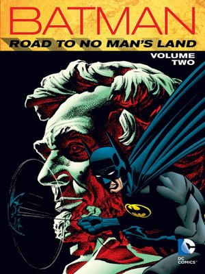 cover image of Batman: Road to No Man's Land, Volume 2