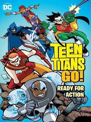 cover image of Teen Titans Go!: Ready for Action
