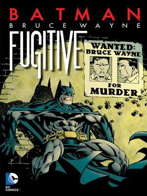 cover image of Bruce Wayne: Fugitive