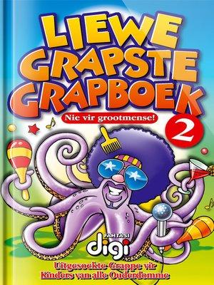 cover image of Liewe Grapste Grapboek 2