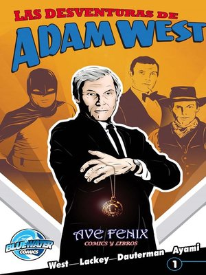 cover image of The Misadventures of Adam West, Volume 1, Issue 1