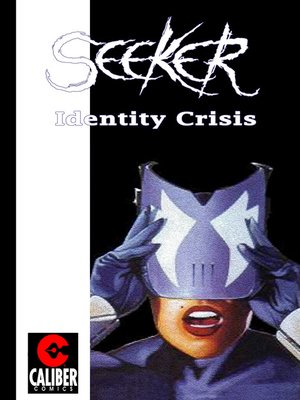 cover image of Seeker: Identity Crisis