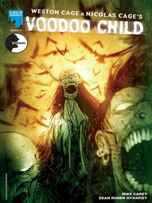Weston Cage And Nicholas Cage's: Voodoo Child, Issue 4 by ...