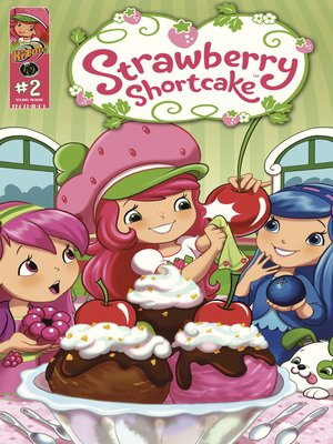 cover image of Strawberry Shortcake, Volume 2, Issue 2