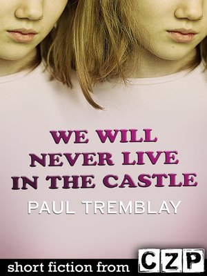 cover image of We Will Never Live in the Castle