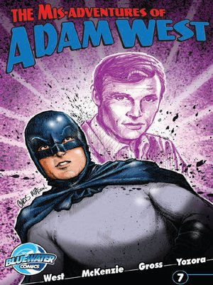 cover image of The Misadventures of Adam West, Volume 2, Issue 7