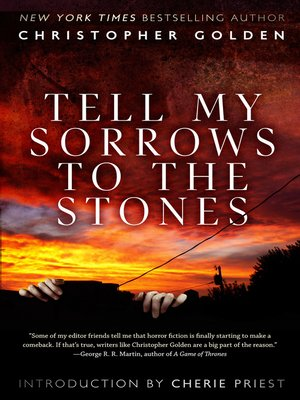 cover image of Tell My Sorrows to the Stones