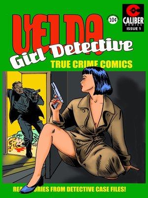 cover image of Velda: Girl Detective, Issue 1