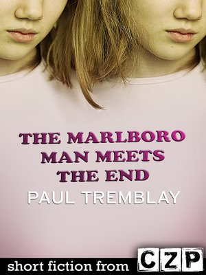 cover image of The Marlboro Man Meets the End