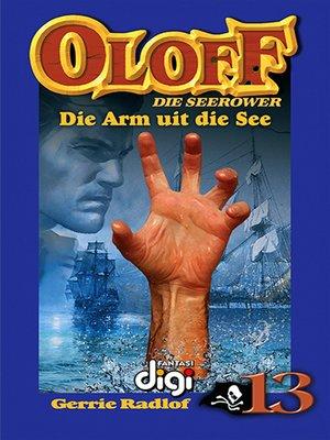 cover image of Die Arm uit die See