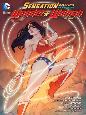 cover image of Sensation Comics Featuring Wonder Woman, Volume 3