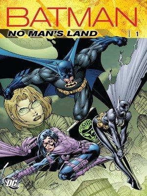 cover image of Batman: No Man's Land, Volume 1
