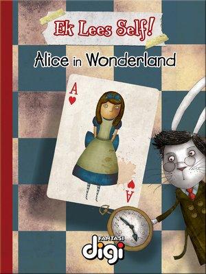cover image of Ek Lees Self! Alice in Wonderland