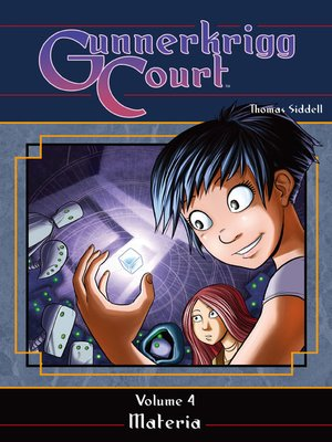 cover image of Gunnerkrigg Court, Volume 4: Materia