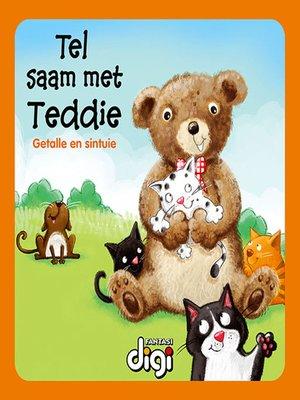 cover image of Tel saam met Teddie