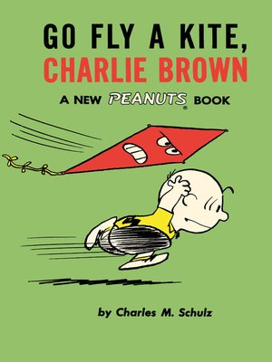 cover image of Go Fly A Kite Charlie Brown, Volume 9