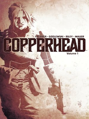 cover image of Copperhead, Volume 1