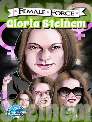 cover image of Female Force: Gloria Steinem